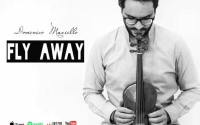 """""""Fly Away"""": il singolo New age del violinista lucano Domenico Masiello"""