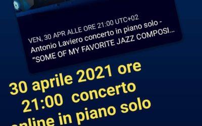 """Some of my favorite jazz compositions"" , il 30 concerto online del pianista lucano Antonio Laviero"